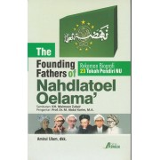 The Founding Fathers of Nahdltoel Oelama'