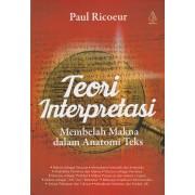 Teori Interpretasi: Membelah Makna dalam Anatomi Teks