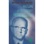 Malik Bennabi: His Life and Theory of Civilization