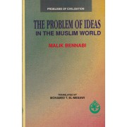 The Problem of Ideas in the Muslim World