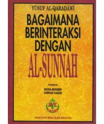 Bagaimana Berinteraksi Dengan Al-Sunnah