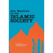 Non Muslims in the Islamic Society