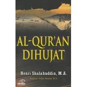 Al-Qur'an Dihujat