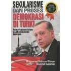 Sekularisme dan Proses Demokrasi di Turki: Pemerkasaan Islam dan Kepimpinan Erdogan