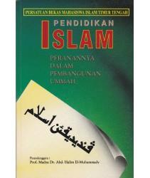 Pendidikan Islam: Peranannya Dalam Pembangunan Ummah