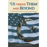 'Us Versus Them' and Beyond