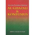Idea-idea Pendidikan Berkesan Al-Ghazali & Konfusius
