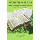 Kitab Tib MSS 2515: Perpustakaan Negara Malaysia: Kajian Teks dan Suntingan