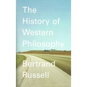 The History of Western Philosophy (Remainder)