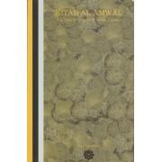 Kitab Al-Amwal:  Abu 'Ubayd's Concept of Public Finance