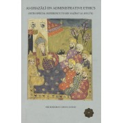 Al-Ghazali on Administrative Ethics