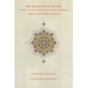Ibn Khaldun On Sufism