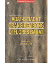 Adat Istiadat Orang Rembong di Flores Barat