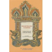 Indonesian Manuscripts in Great Britain: A Catalogue of Manuscripts in Indonesian Languages in Briti