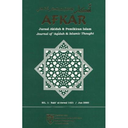 AFKAR: Jurnal Akidah & Pemikiran Islam (Bil. 1, Jun 2000)
