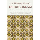 A Thinking Person's Guide to Islam (Updated Ed.)