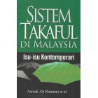 Sistem Takaful di Malaysia: Isu‐isu Kontemporari
