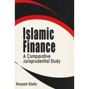 Islamic Finance: A Comparative Jurisprudential Study