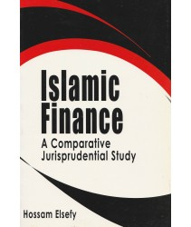 Islamic Finance: A Comparative Jurisprudential Study