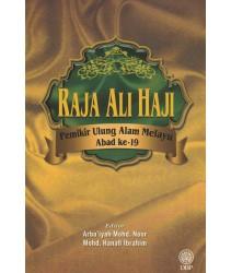 Raja Ali Haji – Pemikir Ulung Alam Melayu Abad Ke-19