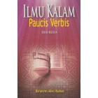 Ilmu Kalam: Paucis Verbis (Edisi Kedua)